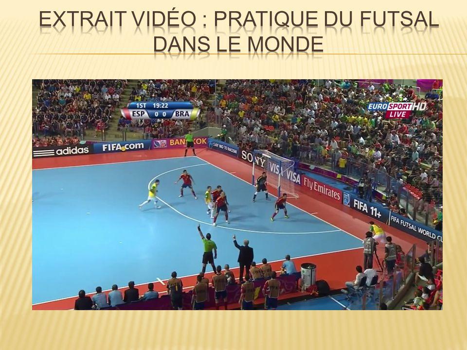 Extrait vidéo : pratique du Futsal dans le monde