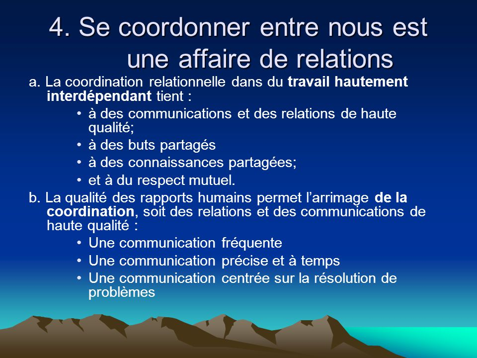 4. Se coordonner entre nous est une affaire de relations