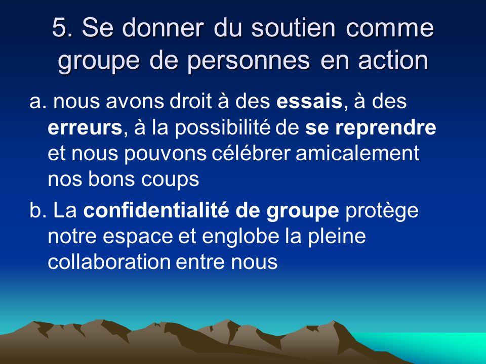 5. Se donner du soutien comme groupe de personnes en action