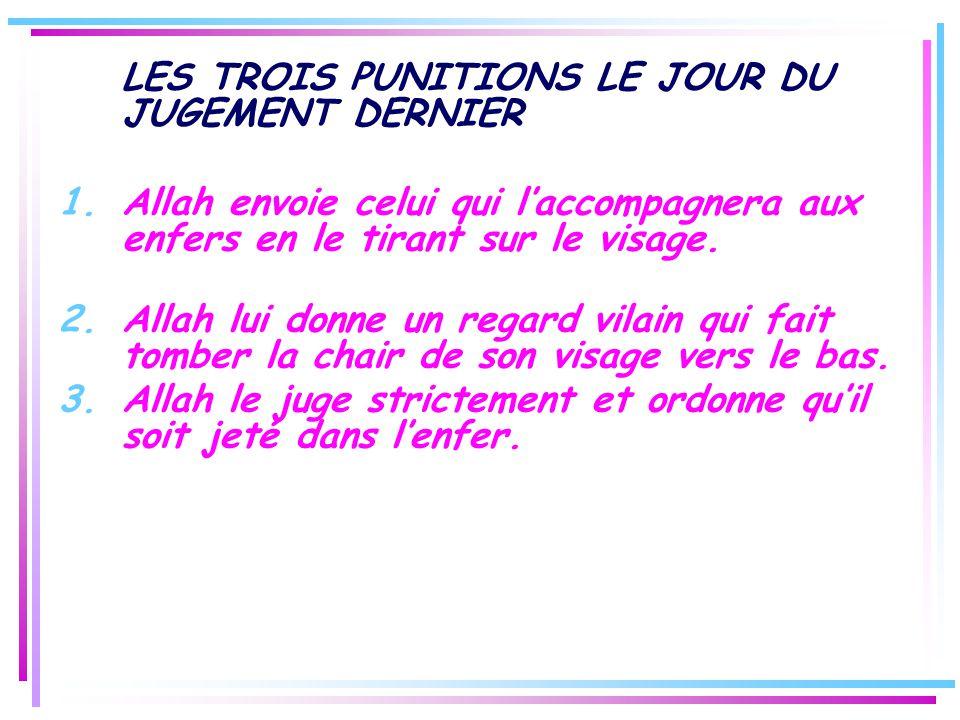 LES TROIS PUNITIONS LE JOUR DU JUGEMENT DERNIER