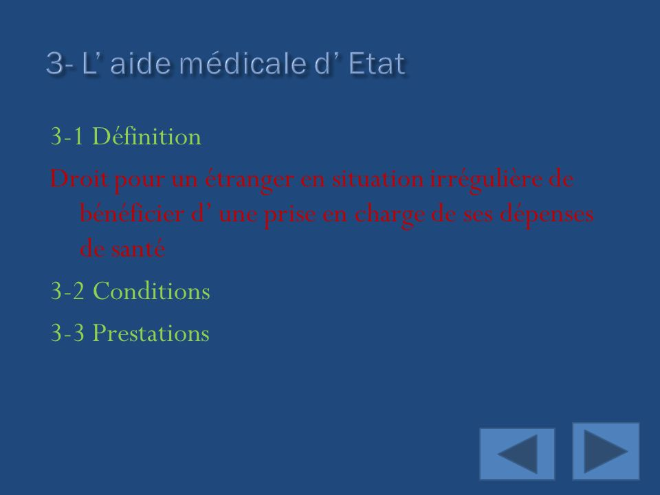 3- L' aide médicale d' Etat