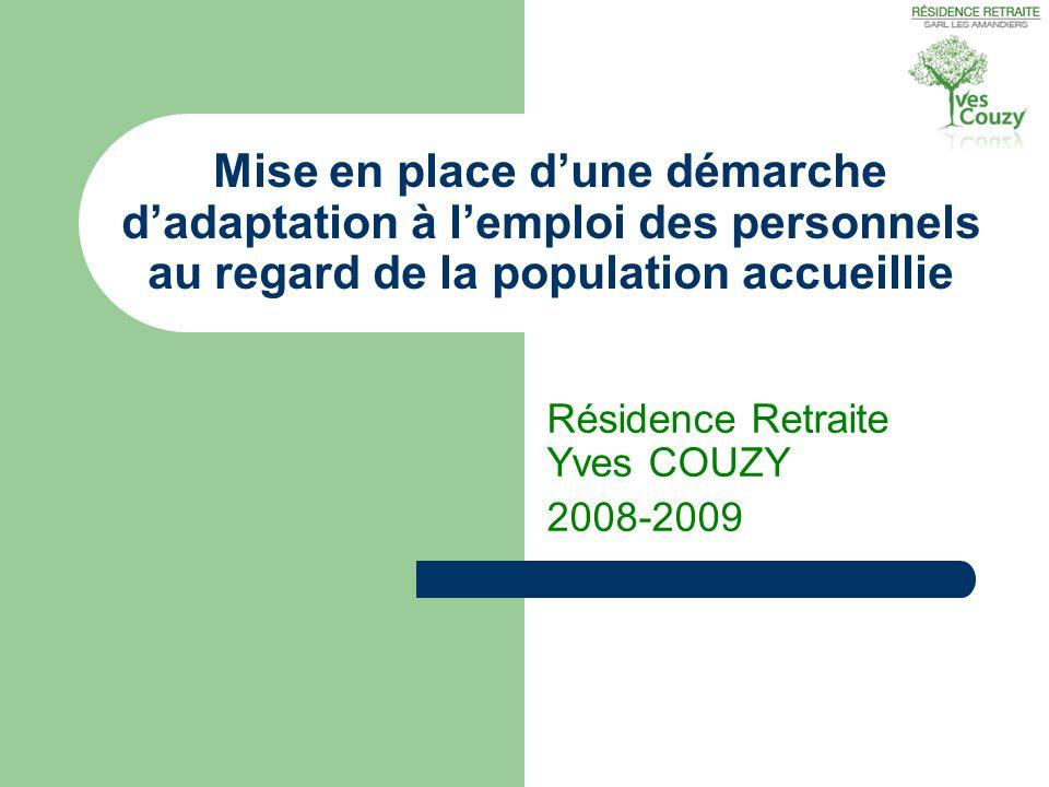 Résidence Retraite Yves COUZY 2008-2009
