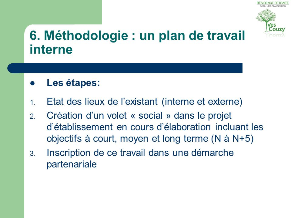 6. Méthodologie : un plan de travail interne