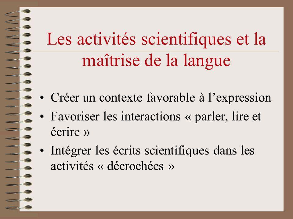 Les activités scientifiques et la maîtrise de la langue