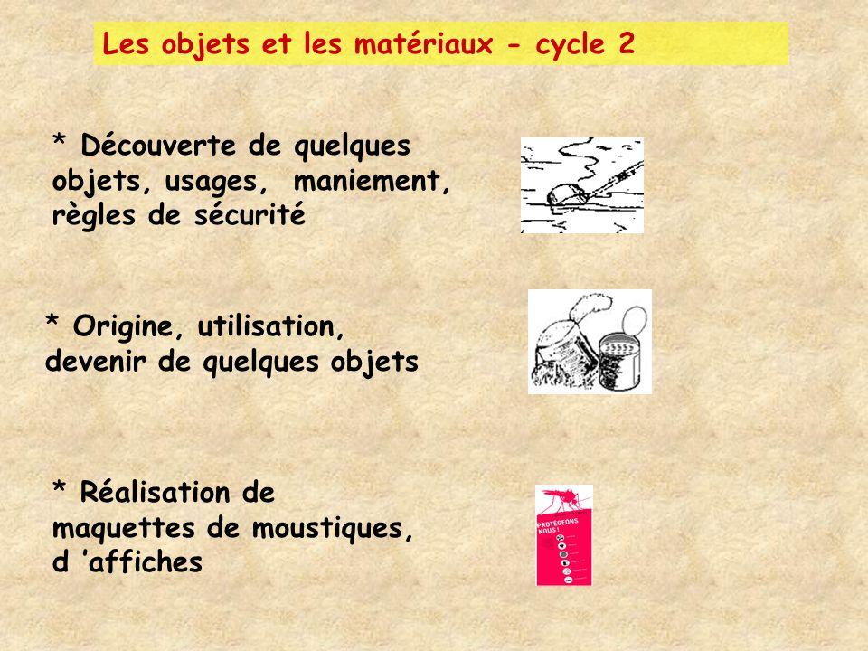 Les objets et les matériaux - cycle 2