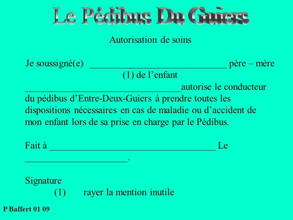 Le Pédibus Du Guiers Autorisation de soins