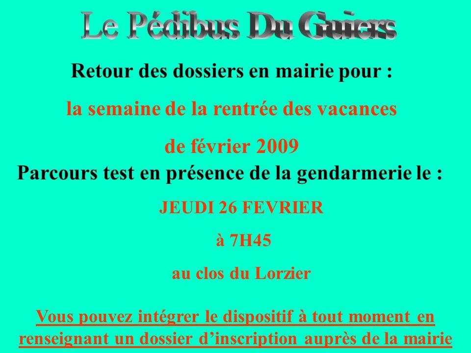 Le Pédibus Du Guiers Retour des dossiers en mairie pour :