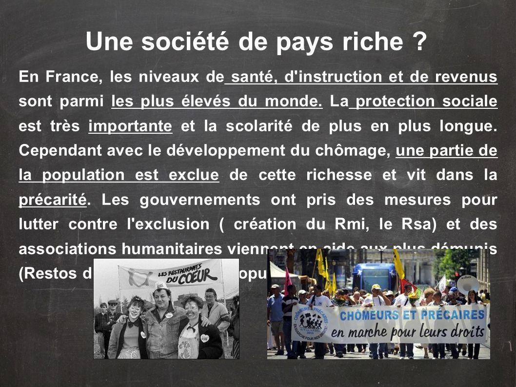 Une société de pays riche