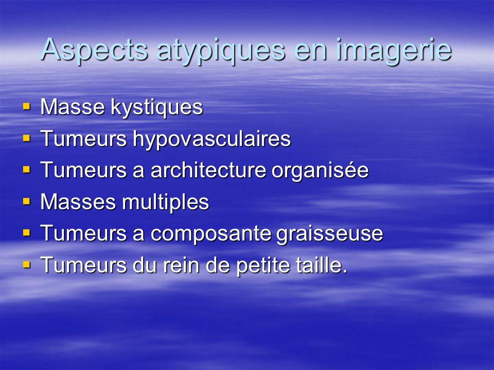 Aspects atypiques en imagerie