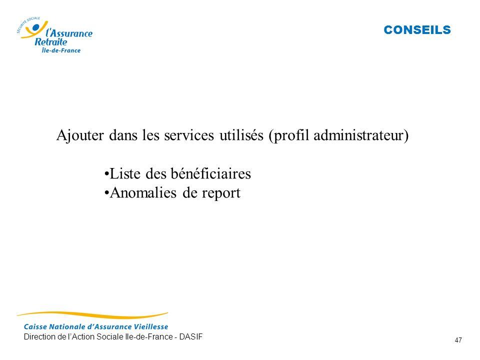 Ajouter dans les services utilisés (profil administrateur)