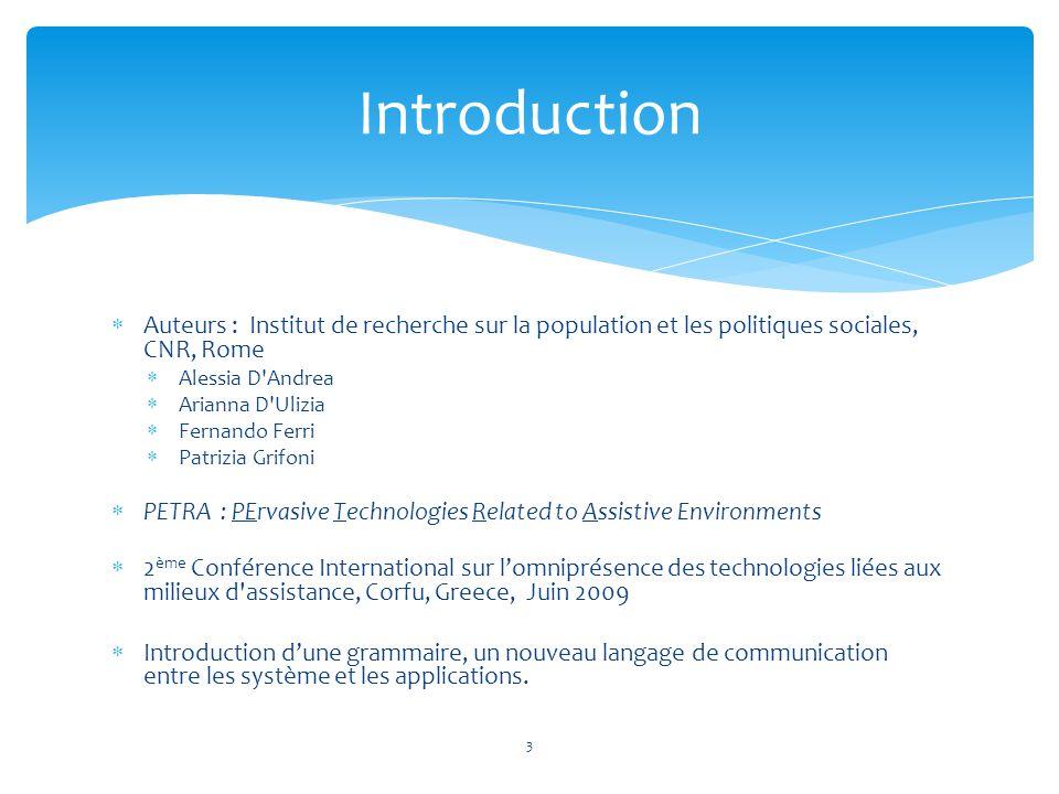 Introduction Auteurs : Institut de recherche sur la population et les politiques sociales, CNR, Rome.