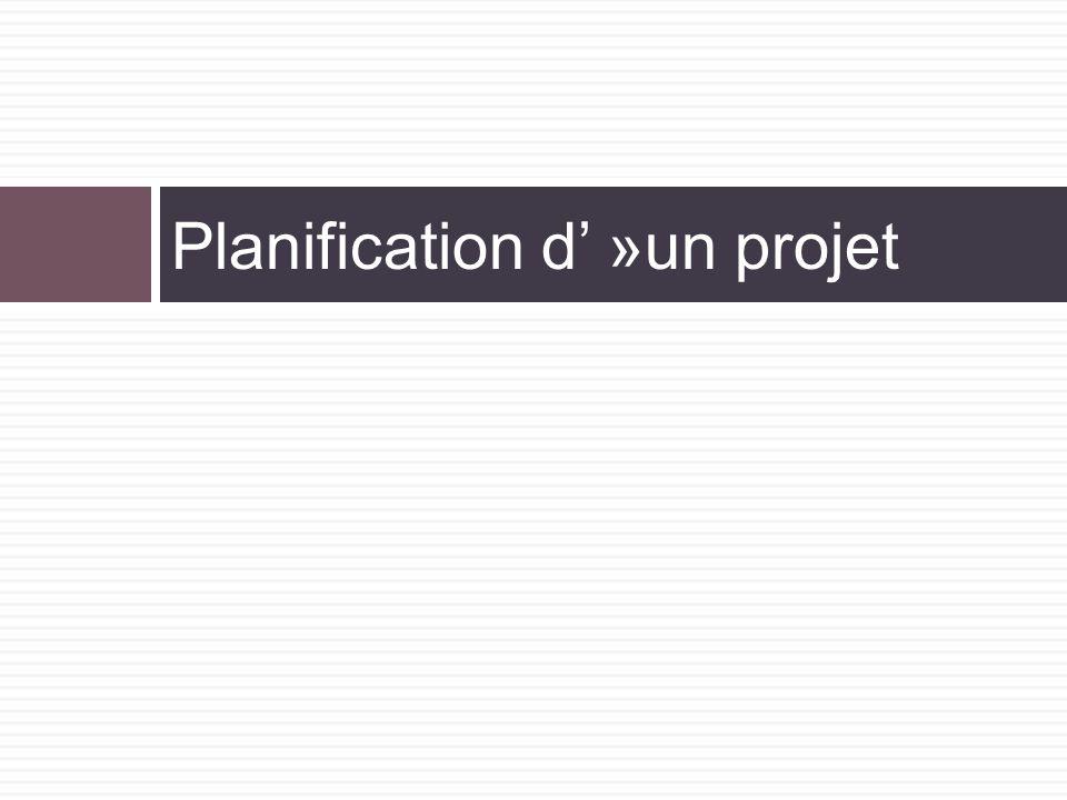 Planification d' »un projet