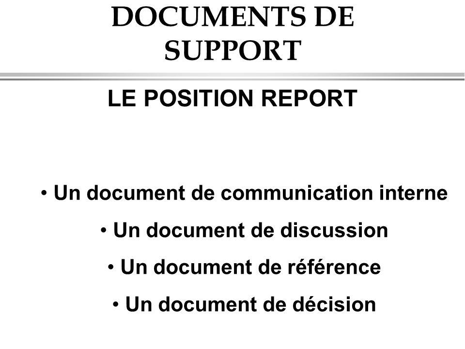 DOCUMENTS DE SUPPORT LE POSITION REPORT