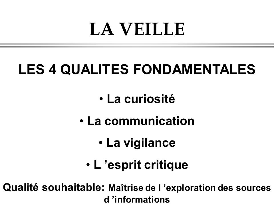 LES 4 QUALITES FONDAMENTALES