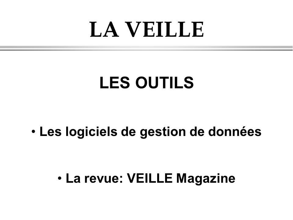 Les logiciels de gestion de données La revue: VEILLE Magazine