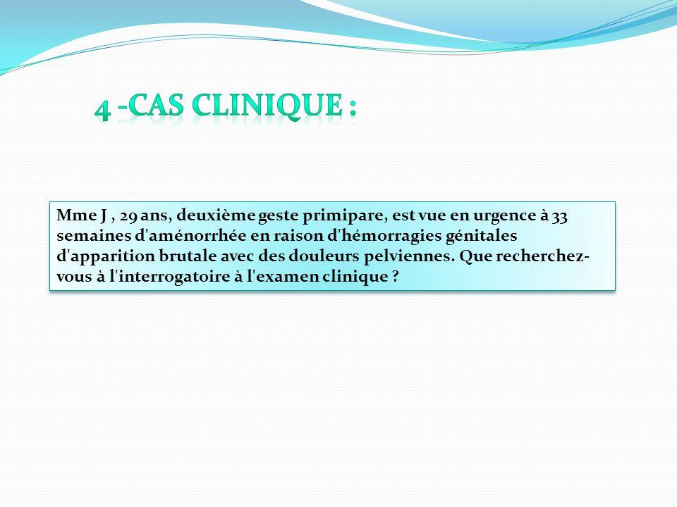 4 -Cas clinique :