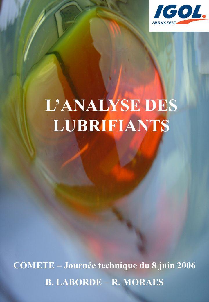 L'ANALYSE DES LUBRIFIANTS COMETE – Journée technique du 8 juin 2006