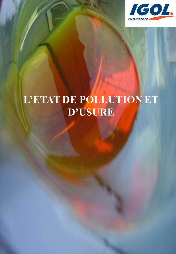L'ETAT DE POLLUTION ET D'USURE