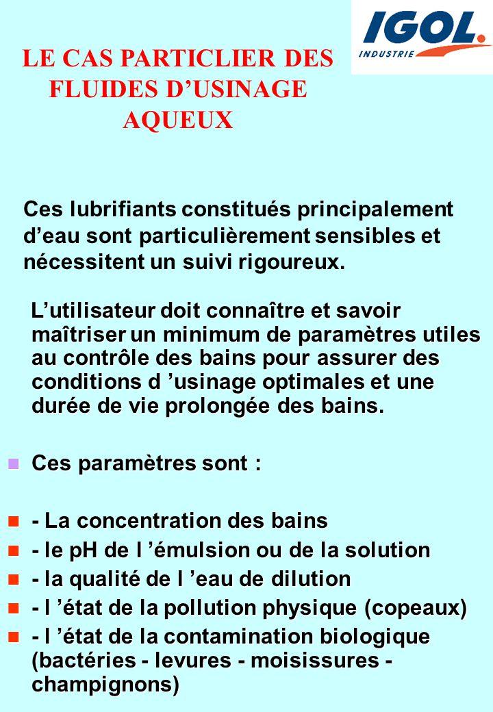 LE CAS PARTICLIER DES FLUIDES D'USINAGE AQUEUX