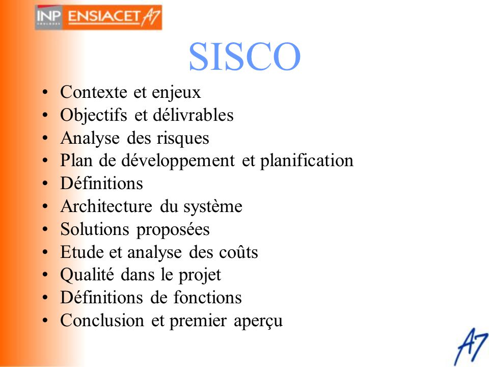 SISCO Contexte et enjeux Objectifs et délivrables Analyse des risques