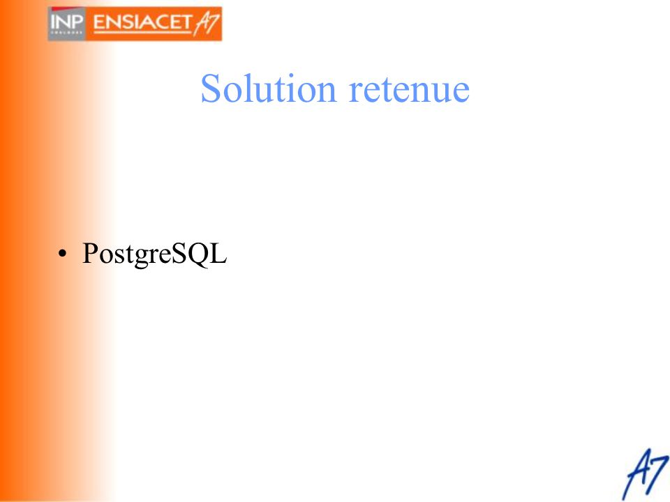 Solution retenue PostgreSQL