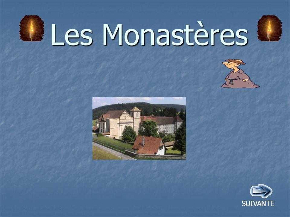 Les Monastères SUIVANTE