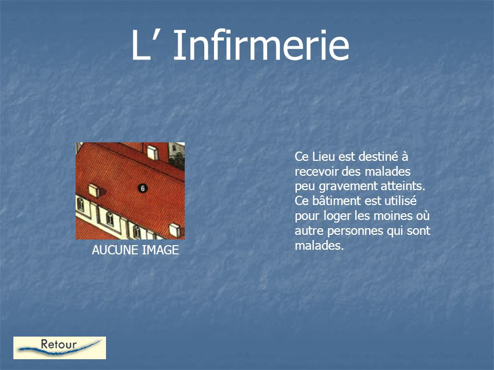 L' Infirmerie