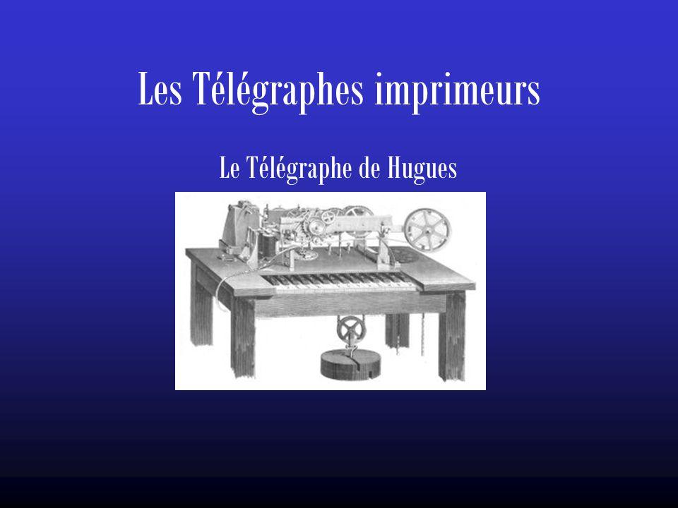 Les Télégraphes imprimeurs