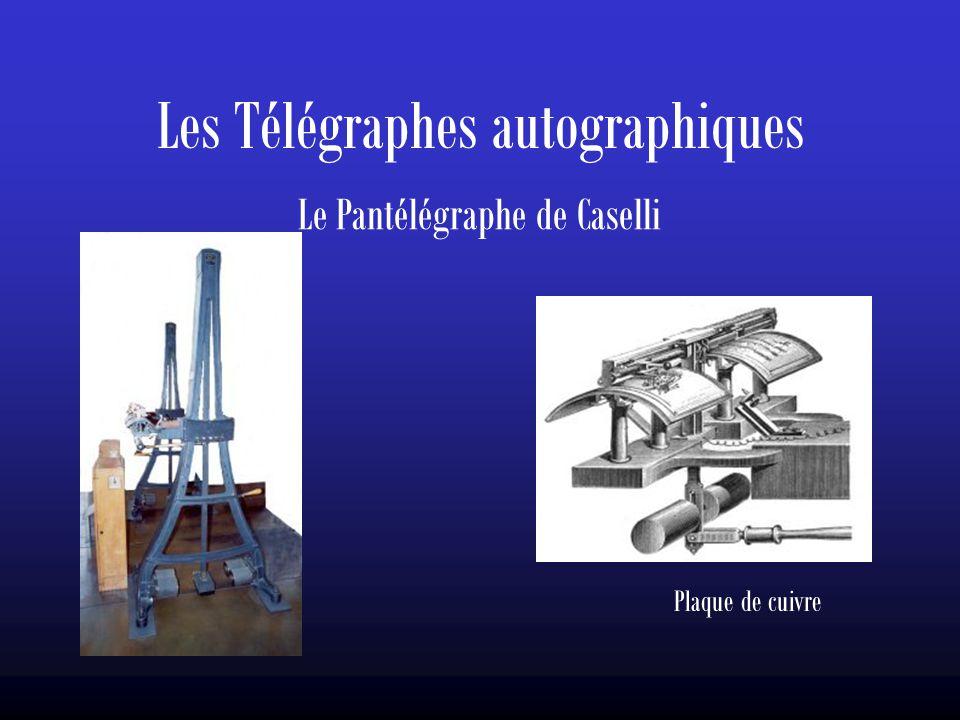 Les Télégraphes autographiques