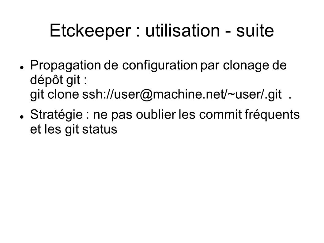 Etckeeper : utilisation - suite