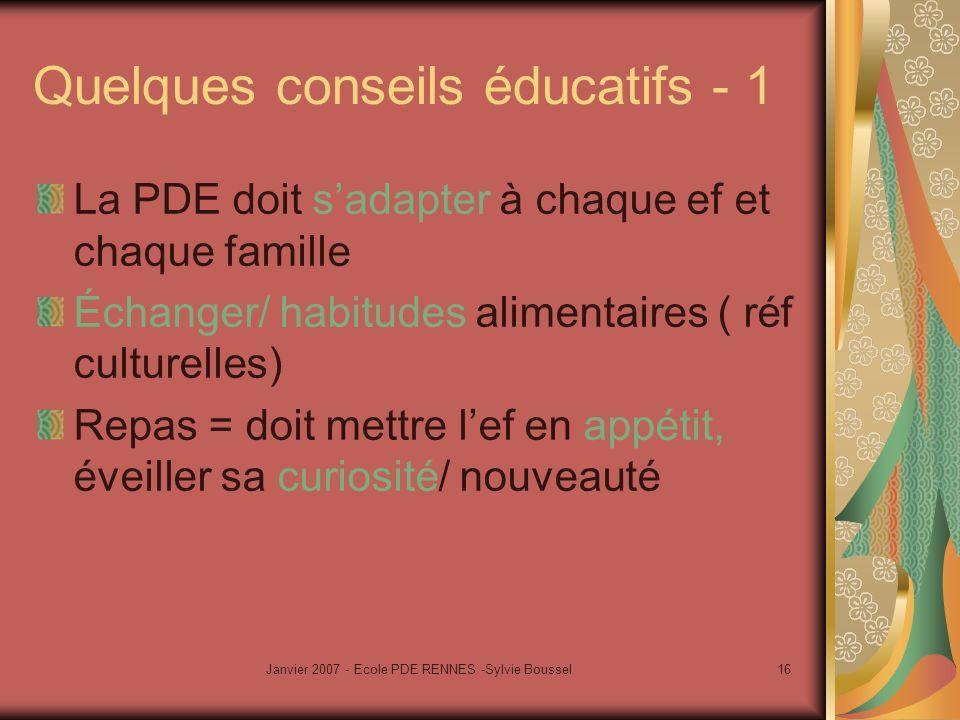 Quelques conseils éducatifs - 1