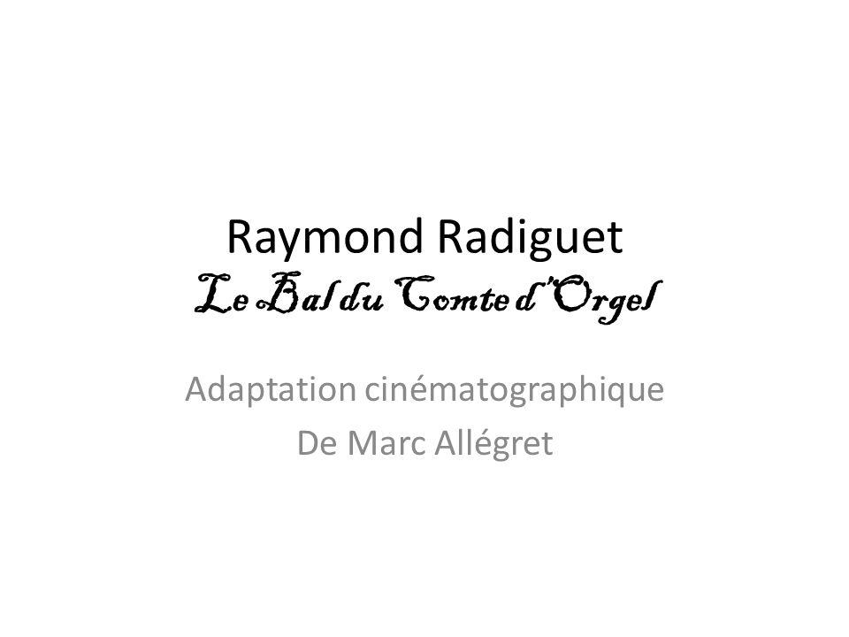Raymond Radiguet Le Bal du Comte d'Orgel