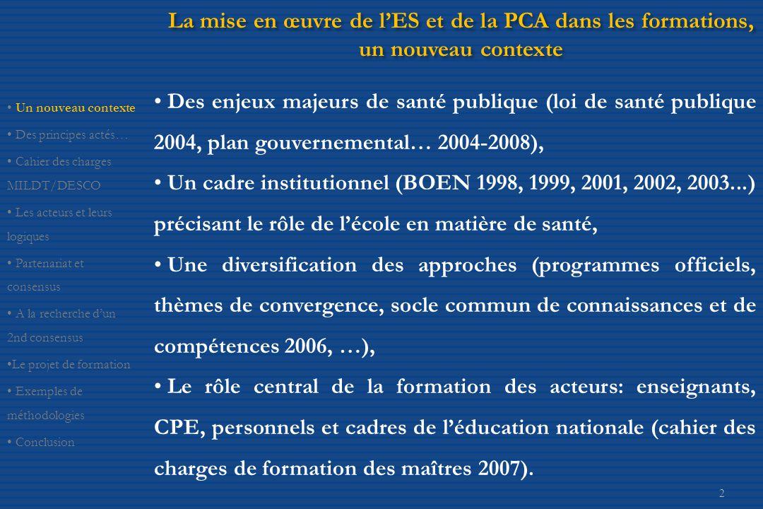 La mise en œuvre de l'ES et de la PCA dans les formations, un nouveau contexte