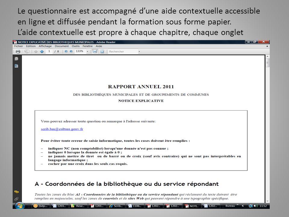 Le questionnaire est accompagné d'une aide contextuelle accessible en ligne et diffusée pendant la formation sous forme papier.