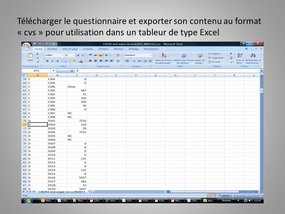 Télécharger le questionnaire et exporter son contenu au format « cvs » pour utilisation dans un tableur de type Excel