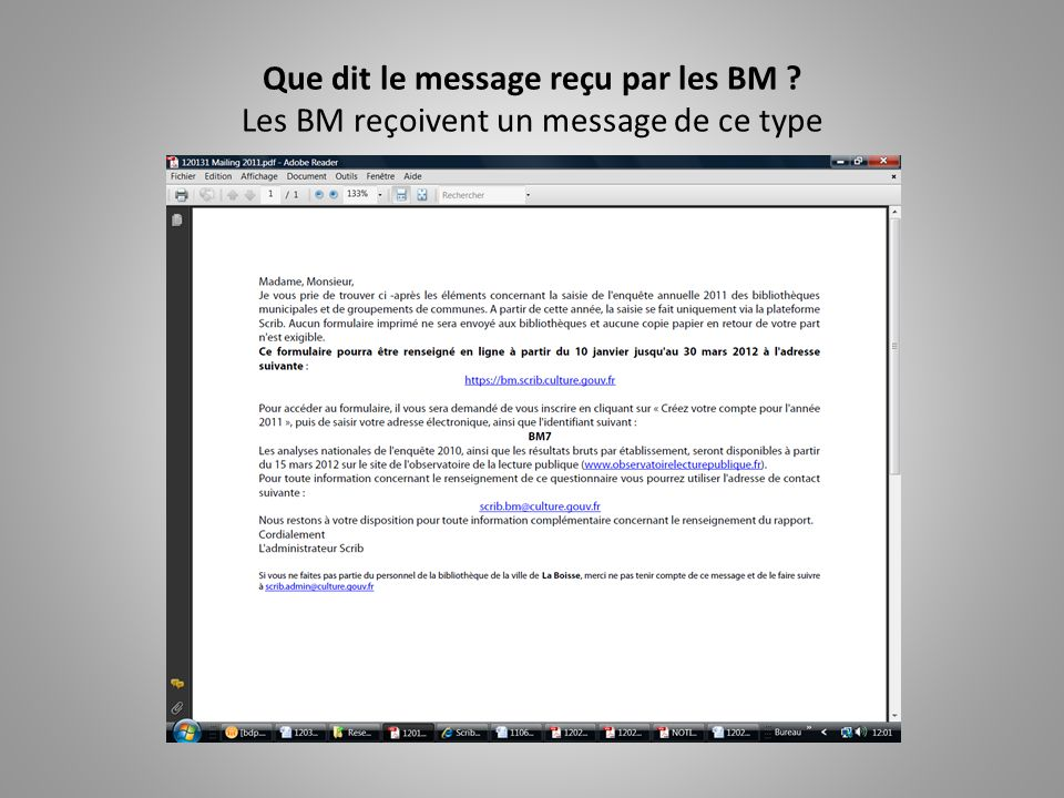 Que dit le message reçu par les BM