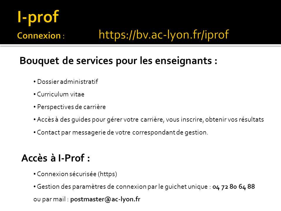 I-prof Connexion : https://bv.ac-lyon.fr/iprof