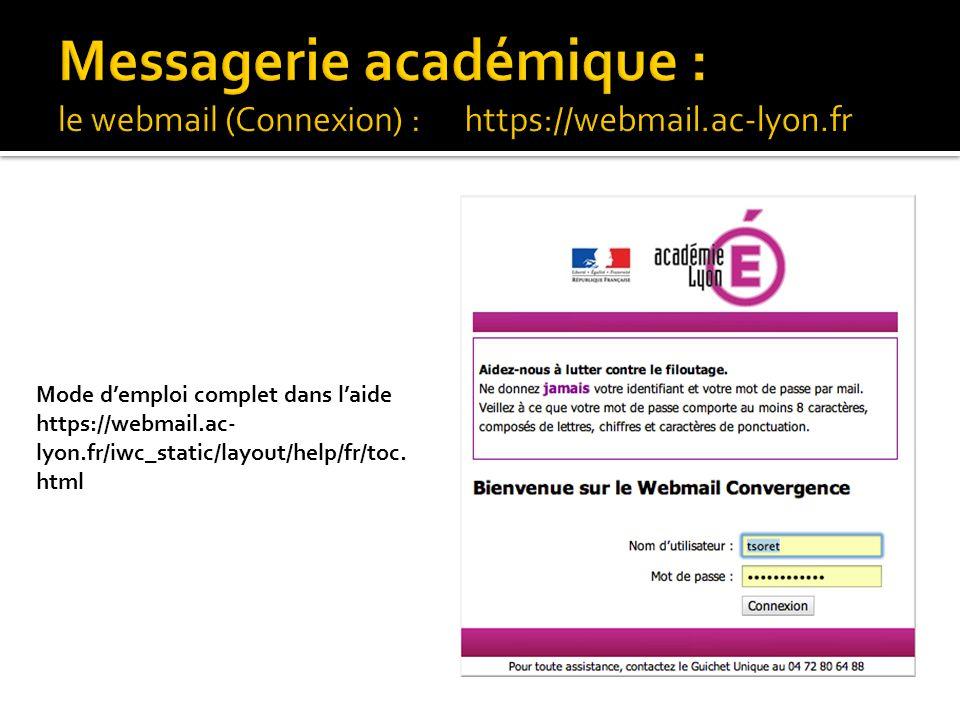 Messagerie académique : le webmail (Connexion) : https://webmail