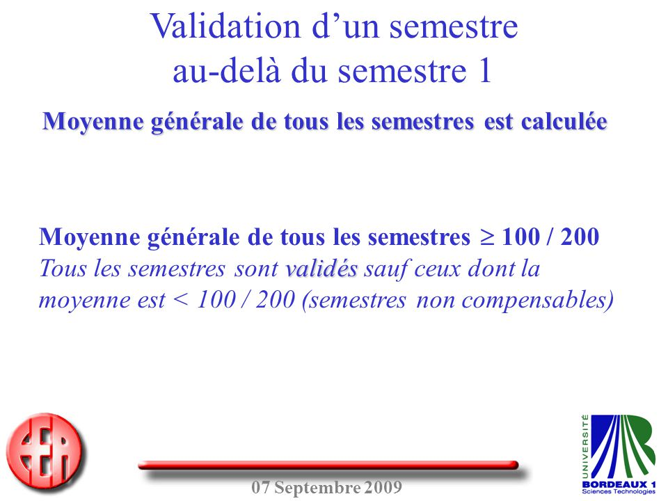 Validation d'un semestre au-delà du semestre 1