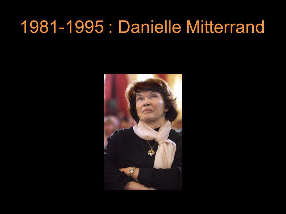 1981-1995 : Danielle Mitterrand