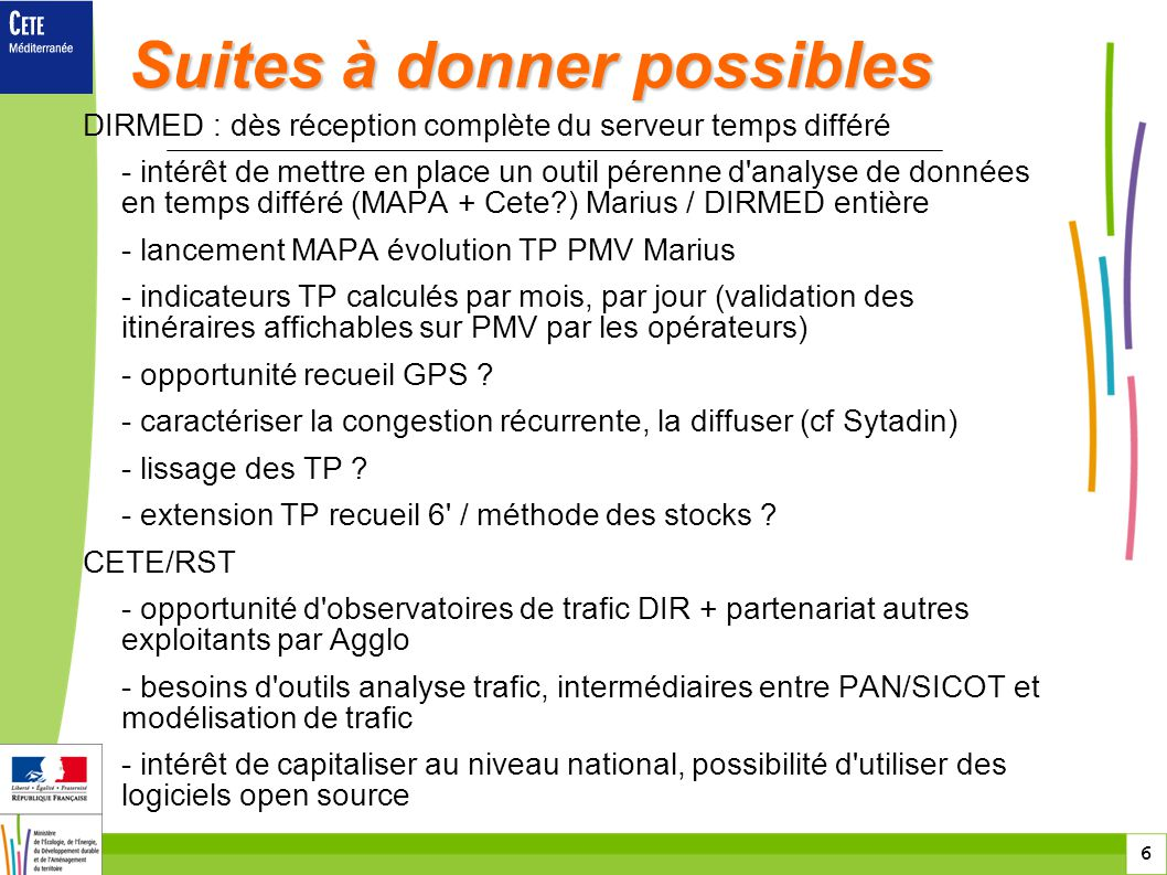 Suites à donner possibles