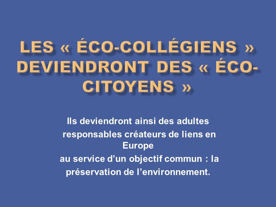 Les « éco-collégiens » deviendront des « éco-citoyens »