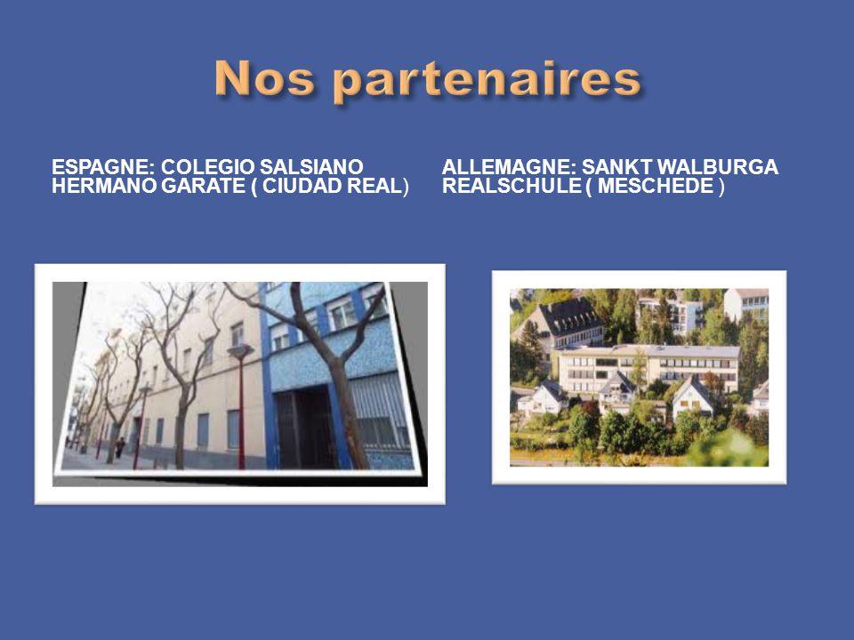 Nos partenaires EspaGNE: Colegio salsiano hermano garate ( ciudad real) Allemagne: sankt walburga realschule ( meschede )