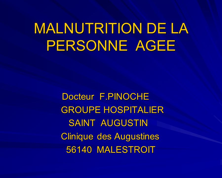 MALNUTRITION DE LA PERSONNE AGEE