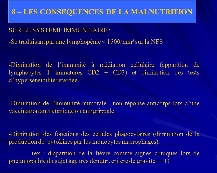 8 – LES CONSEQUENCES DE LA MALNUTRITION