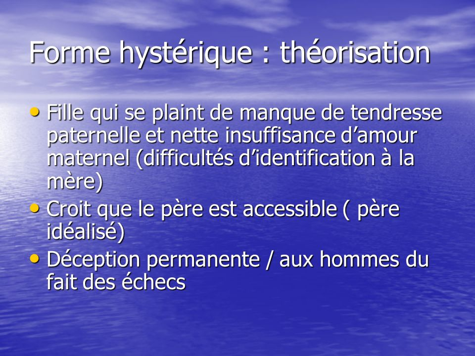Forme hystérique : théorisation