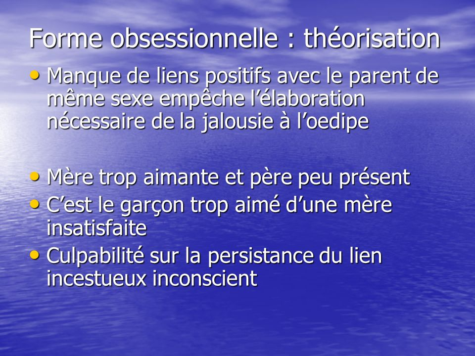 Forme obsessionnelle : théorisation