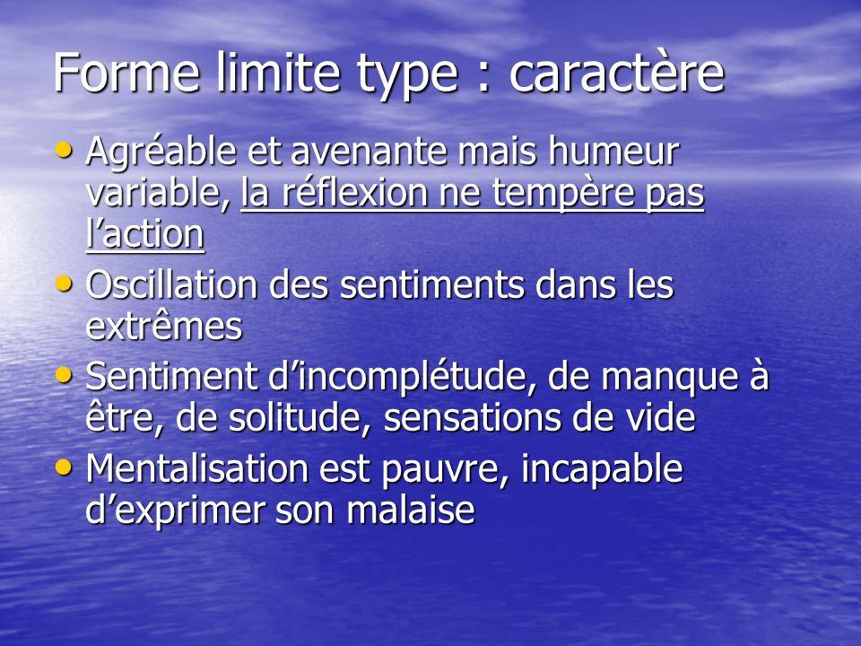 Forme limite type : caractère