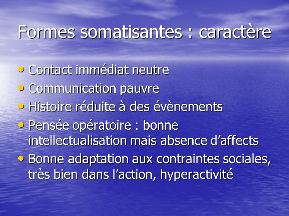 Formes somatisantes : caractère