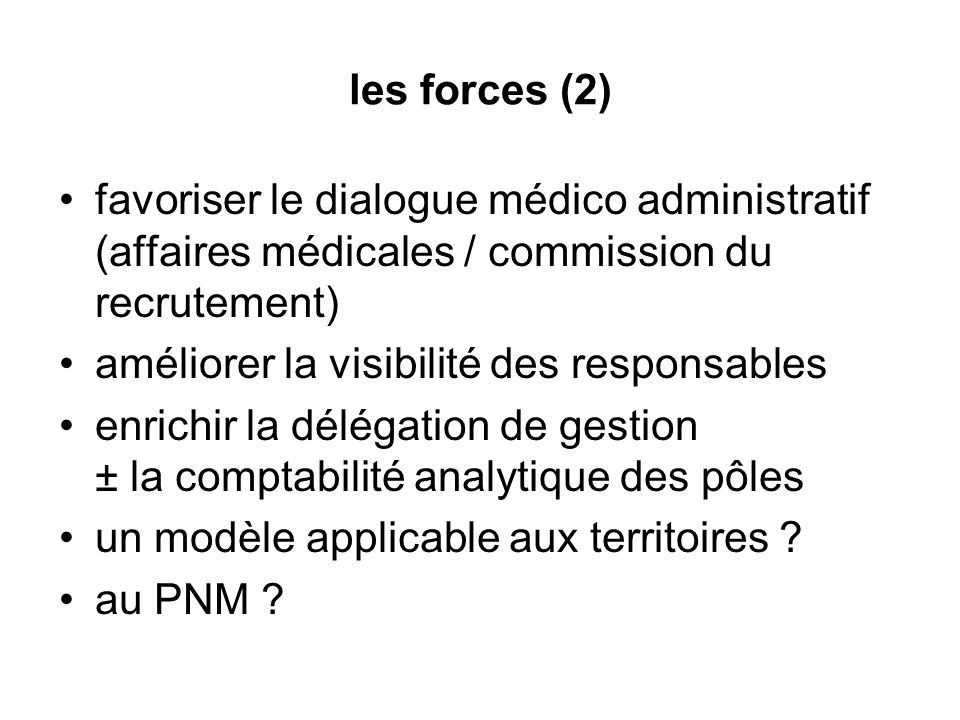 les forces (2)favoriser le dialogue médico administratif (affaires médicales / commission du recrutement)